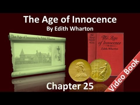 Chapter 25 - The Age of Innocence by Edith Wharton