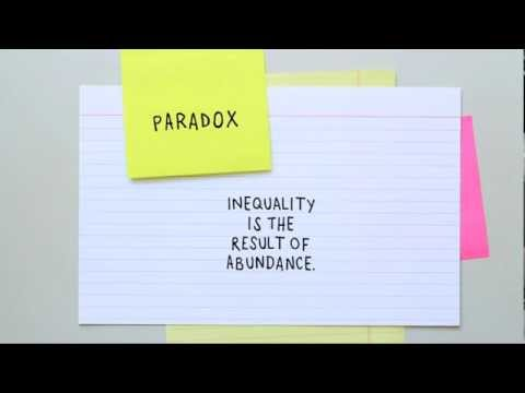 """Inequality is the result of abundance"" -- Paradox Animation by Dalton Conley"