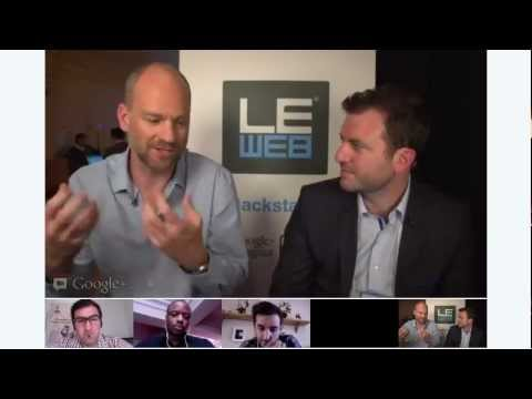 LeWeb 2012 - Hangout with Tom Katis