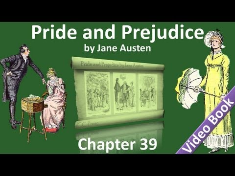 Chapter 39 - Pride and Prejudice by Jane Austen