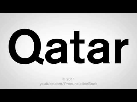How To Pronounce Qatar