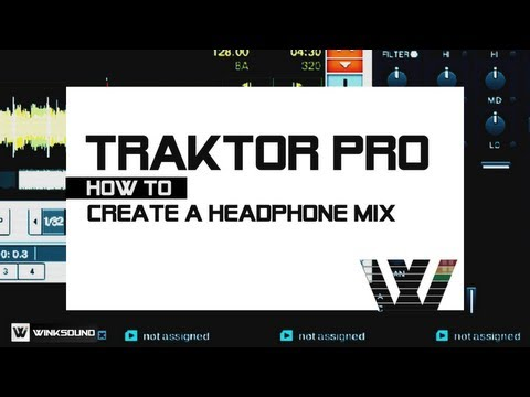Traktor Pro: How To Create A Headphone Mix | WinkSound