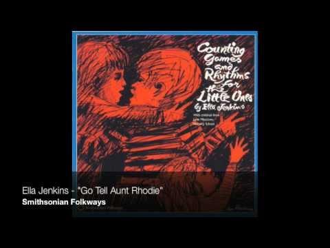 """Ella Jenkins - """"Go Tell Aunt Rhodie"""""""