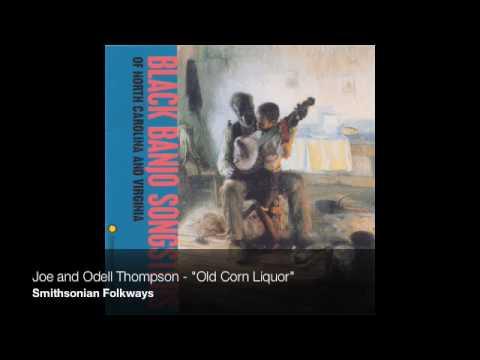 "Joe and Odell Thompson - ""Old Corn Liquor"""