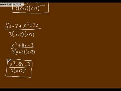 (c) Simplifying Algebraic Fractions Core 3 playlist (triples adding and subtracting)