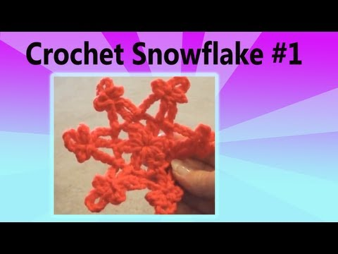 Crochet Snowflake 1