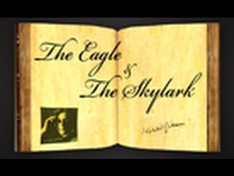 Pearls Of Wisdom - The Eagle And The Skylark by Khalil Gibran - Parable