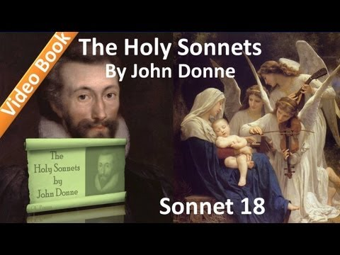Holy Sonnet 18 by John Donne