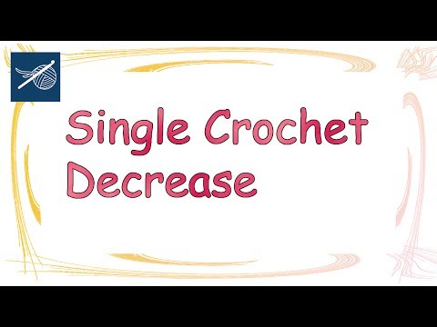 Crochet Tip Left Hand Version  - Single Crochet Decrease using Front Loop Only