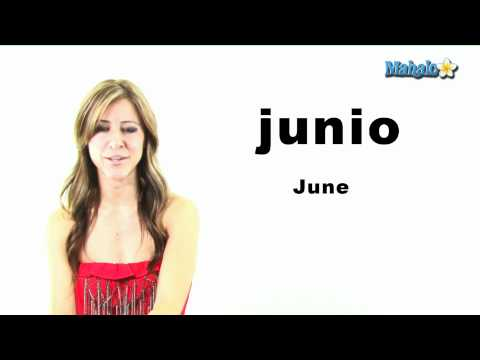 "How to Say ""June"" in Spanish"