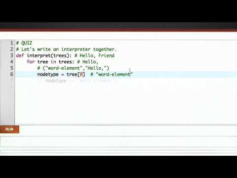 Writing An Interpreter - CS262 Unit 5 - Udacity