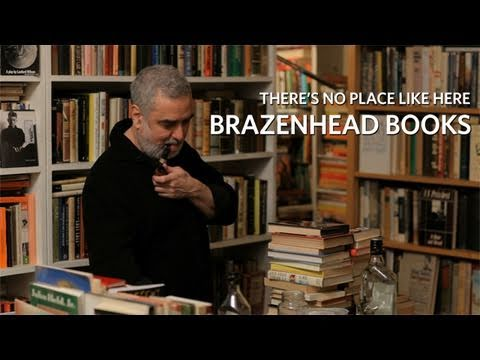 There's No Place Like Here: Brazenhead Books