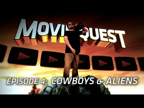 Cowboys and Aliens! : Movie Quest! Episode 004