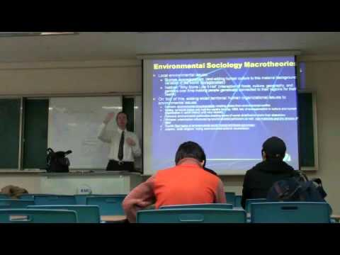 Environmental Sociology 3 (1/5): Macrotheories: The Origins of the Human-Environmental World
