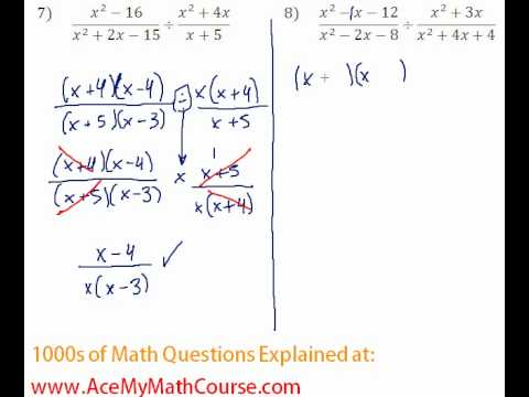 Rationals - Multiplying & Dividing Rational Expressions #7-8