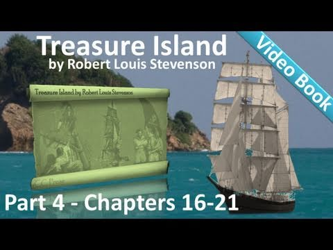 Part 4 - Treasure Island Audiobook by Robert Louis Stevenson (Chs 16-21)