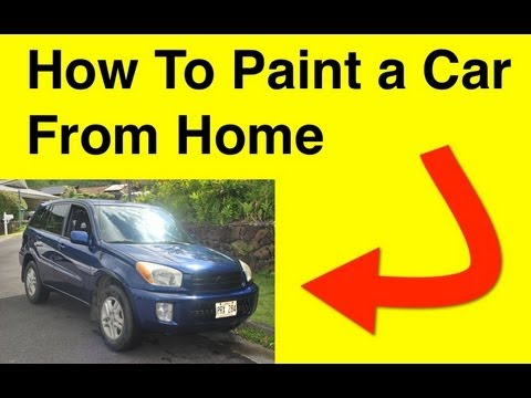 """How To Paint Car From Home!"""