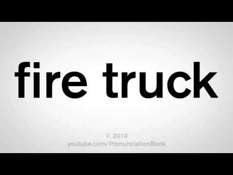 How to Say Fire Truck