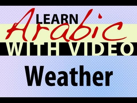 Learn Arabic with Video - Weather