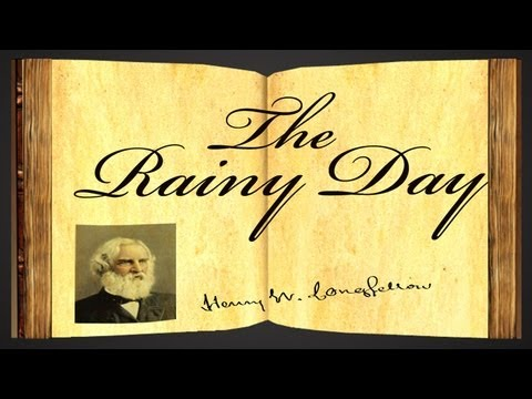 The Rainy Day by Henry Wadsworth Longfellow - Poetry Reading