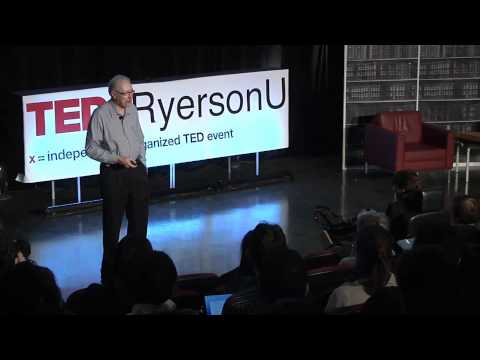 TEDxRyersonU - Sheldon Levy - Universities as City Builders