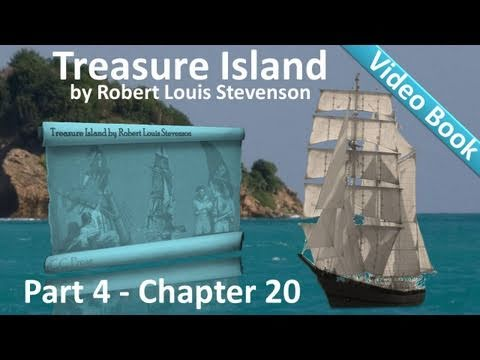 Chapter 20 - Treasure Island by Robert Louis Stevenson