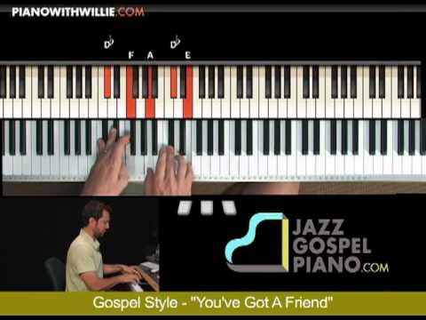 Gospel piano lesson (2) You've Got a Friend - measure 9 - PianoWithWillie.com