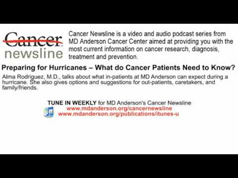 Preparing for Hurricanes -- What do Cancer Patients Need to Know?