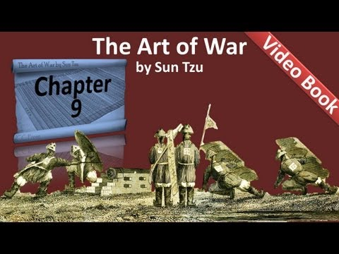 Chapter 09 - The Art of War by Sun Tzu