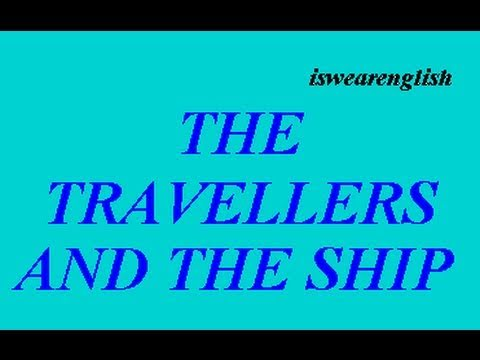 The Travellers and the Ship  - Aesop's Fables -  ESL British English Pronunciation