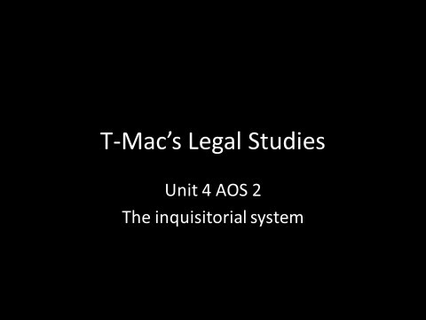 VCE Legal Studies - Unit 4 AOS2 - The inquisitorial system