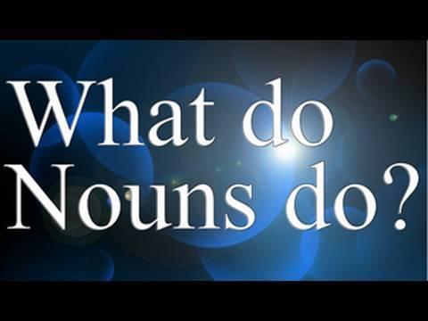 What Do Nouns Do?   Learn English   Grammar