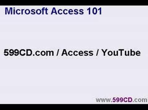 599CD Microsoft Access Tutorial 101.10