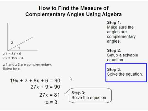 How to Find the Measure of Complementary Angles Using Algebra