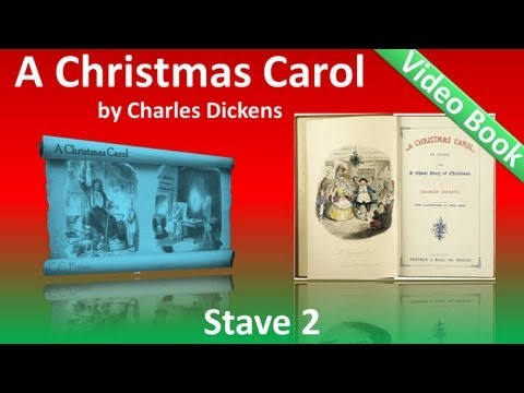 Stave 2 - A Christmas Carol by Charles Dickens