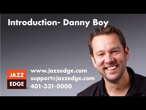 Introduction- Danny Boy
