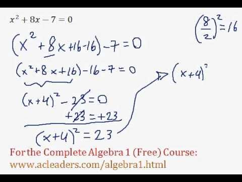 (Algebra 1) Quadratics - Solving by Completing the Square Pt. 3