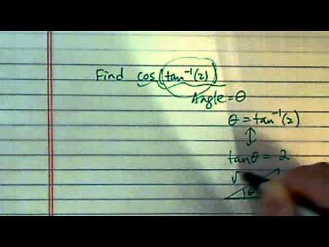 Find Exact Value of a Trig Function Given another Inverse Trig Function: cos(tan^-1(2))