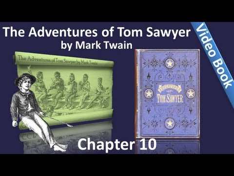 Chapter 10 - The Adventures of Tom Sawyer by Mark Twain