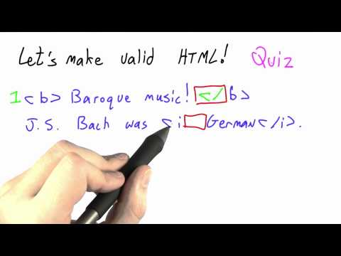 Making Valid Html Solution - CS262 Unit 3 - Udacity
