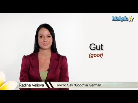 "How to Say ""Good"" in German"