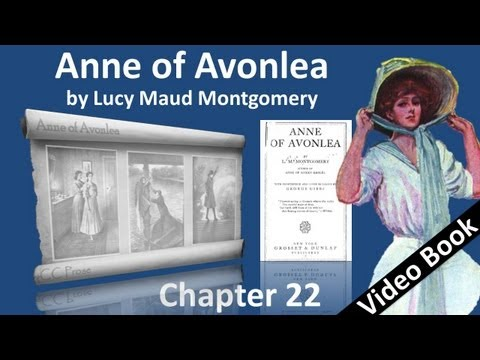 Chapter 22 - Anne of Avonlea by Lucy Maud Montgomery