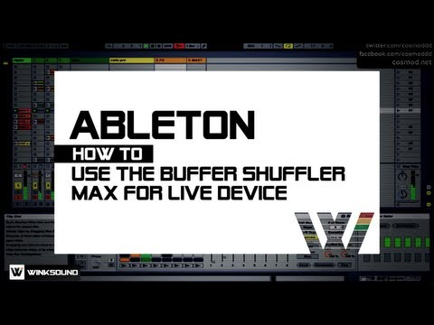 Ableton Live: How To Use The Buffer Shuffler Max For Live Device | WinkSound