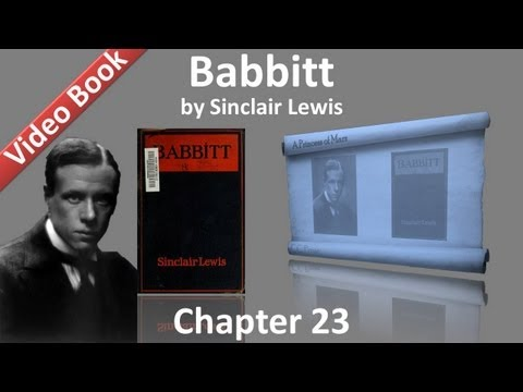 Chapter 23 - Babbitt by Sinclair Lewis