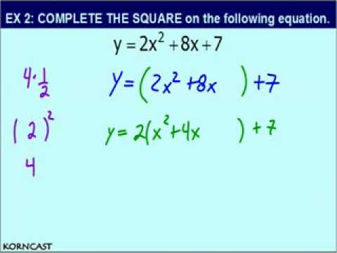 Completing the Square Examples KORNCAST