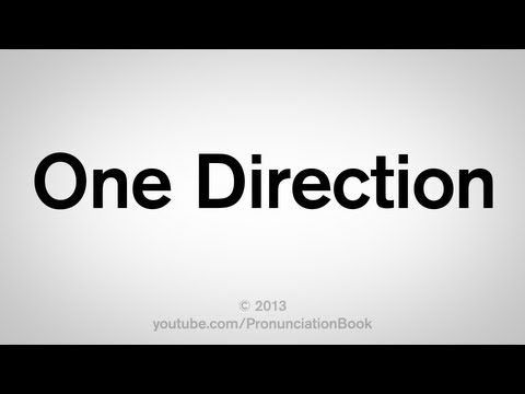 How to Pronounce One Direction