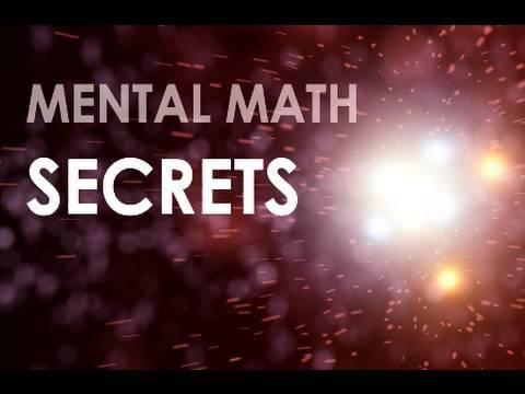 Mental Math Secrets - Ep3 - The Secret to Mental Addition