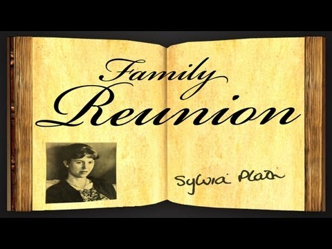 Pearls Of Wisdom - Family Reunion by Sylvia Plath - Poetry Reading