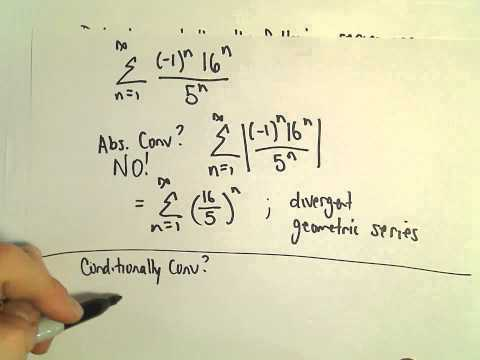 Absolute Convergence, Conditional Convergence, Another Example 1