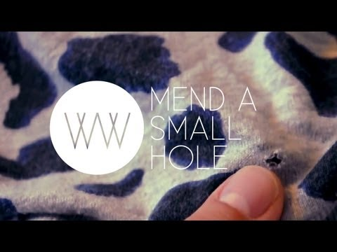 How to Mend a Small Hole